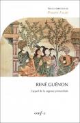 René Guénon - L'appel de la sagesse primordiale