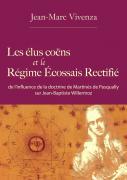 2010 : Les élus coëns et le Régime Ecossais Rectifié
