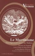 2006 : Le Martinisme : l'enseignement secret des maîtres