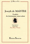 2015 : Joseph de Maistre Prophète du christianisme transcendant